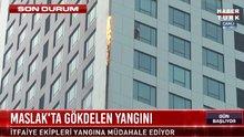 İstanbul Maslak'ta bir gökdelende yangın çıktı!
