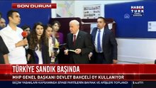 MHP Genel Başkanı Devlet Bahçeli oy kullandı