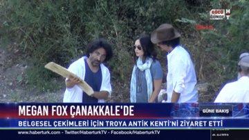Megan Fox Çanakkale'de