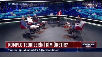 Türkiye'nin Nabzı - 2 Temmuz (Komplo teorileri - Gerçek ilişkisi)