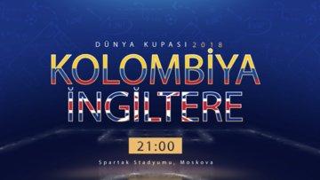 Dünya Kupası Kolombiya-İngiltere Özel Video