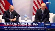 Trump-Putin zirvesine geri sayım