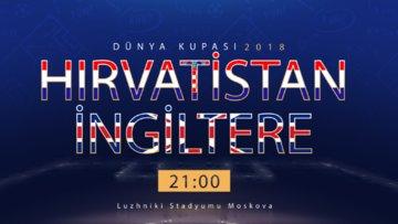 Hırvatistan - İngiltere Özel Video (Dünya Kupası 2018)