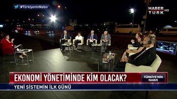 Türkiye'nin Nabzı - 9 Temmuz 2018 (Yeni sistemle neler değişecek?)