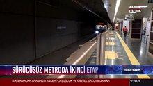 Sürücüsüz metroda 2. etap