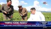 """""""Pompeo yerine patates"""""""
