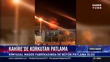Kahire'de korkutan patlama