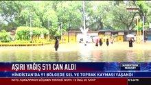 Aşırı yağış 511 can aldı