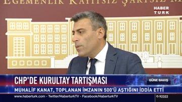 CHP'de Kurultay tartışması