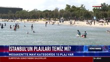 İstanbul'un plajları temiz mi?