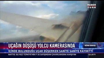 Uçağın düşüşü yolcu kamerasında! Saniye saniye kaydetti