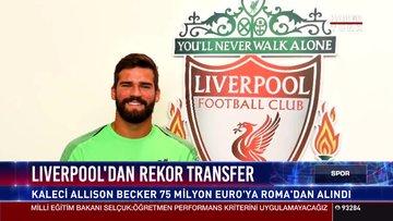 Liverpool'dan rekor transfer
