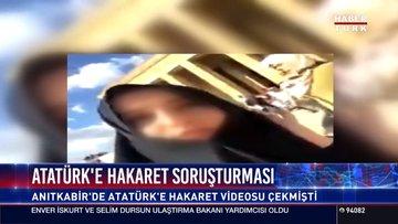 Atatürk'e hakaret soruşturması