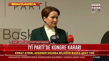 İYİ Parti'nin kongre kararının ardından Koray Aydın'dan ilk açıklama