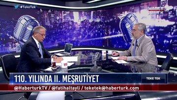 Teke Tek - 24 Temmuz 2018 ( Prof. Dr. Şükrü Haniöğlu)