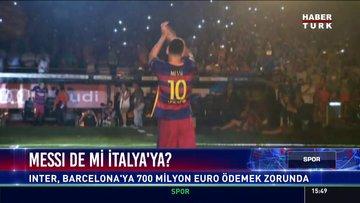 Messi de mi İtalya'ya?