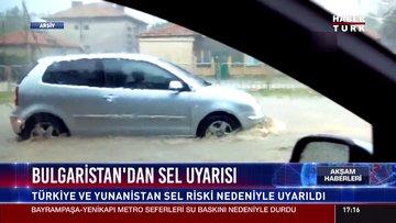 Bulgaristan'dan sel uyarısı
