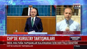 CHP'de kurultay tartışmaları