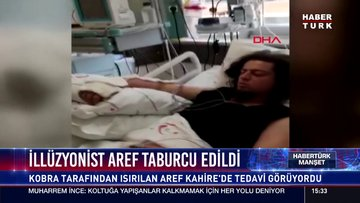 İllüzyonist Aref taburcu edildi