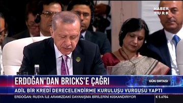 Erdoğan'dan Bricks'e çağrı