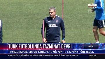 Türk futbolunda tazminat devri