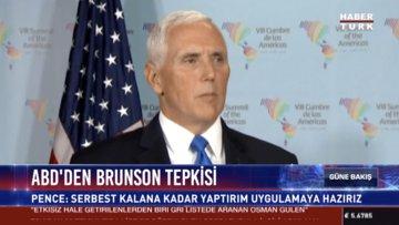 ABD den Brunson tepkisi