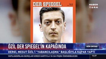 Özil Der Spiegel'in kapağında