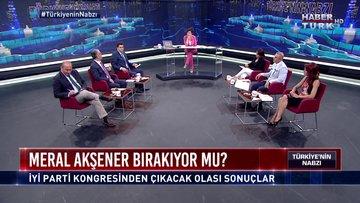 Türkiye'nin Nabzı - 30 Temmuz 2018 (CHP ve İYİ Parti'nin değişim ve dönüşüm süreci)