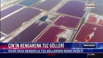 Çin'in rengarenk tuz gölleri