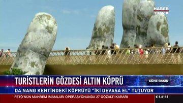 Turistlerin gözdesi altın köprü