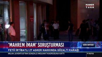"""""""Mahrem İmam"""" soruşturması"""