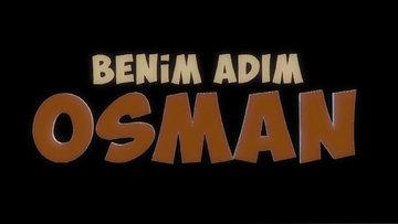 Benim Adım Osssman- Fragman