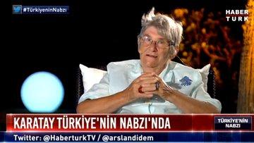 Canan Karatay: Fazla konuşmamam için beni susturmak istiyorlar