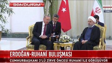 Tahran'daki Üçlü Zirve öncesi Erdoğan - Ruhani görüşmesi başladı!