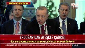 Erdoğan'dan ateşkes çağrısı