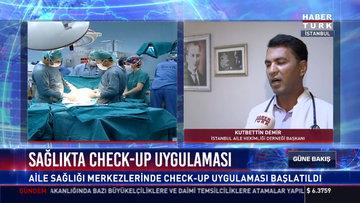 Sağlıkta Check-up uygulaması