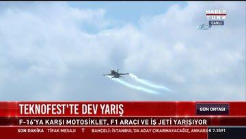 Teknofest'te F-16'ya karşı motosiklet, F1 aracı ve iş jeti yarışı