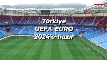 Türkiye UEFA EURO 2024'e hazır