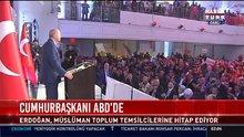 Erdoğan'dan ABD'de Fırat'ın doğusu ve Kudüs mesajı
