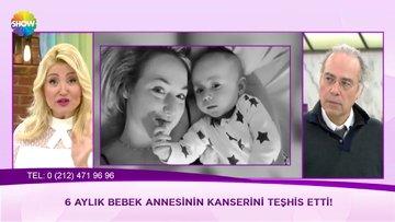 6 aylık bebek annesinin kanserini teşhis etti!