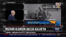 Mazhar Alanson Habertürk TV'de