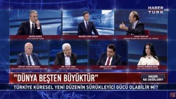 Nedir Ne Değildir? - 27 Eylül 2018 (Türkiye değişmekte olan küresel dengelerde öncü güç olabilir mi?)