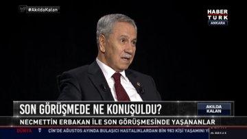 Bülent Arınç Habertürk'te soruları yanıtladı
