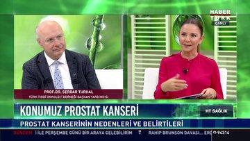 HT Sağlık - Prof. Dr. Serdar Turhal (Prostat Kanseri)