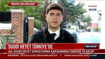 Suudi Heyet Türkiye'de: AA: Suudi Heyet soruşturma kapsamında Türkiye'ye geldi