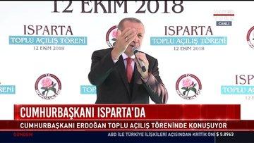 Cumhurbaşkanı Isparta'da: Cumhurbaşkanı erdoğan toplu açılış töreninde konuşuyor