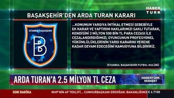 Başakşehir'in Arda Turan cezası belli oldu!