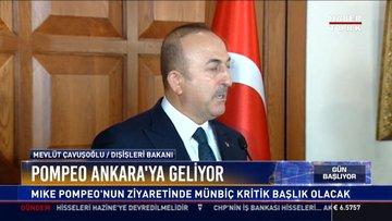 Pompeo Ankara'ya geliyor: Mike Pompeo'nun ziyaretinde Münbiç kritik başlık olacak