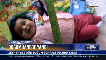 Doğumhanede yandı: Zeynep bebeğin doğum sonrası vücudu yandı
