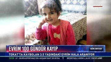 Evrim 100 gündür kayıp: Tokat'ta kaybolan 3.5 yaşındaki Evrim hala aranıyor
